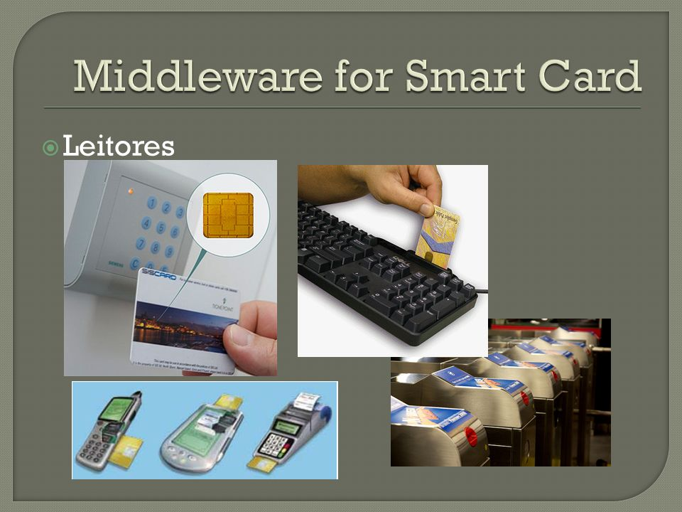 Middleware for Smart Card