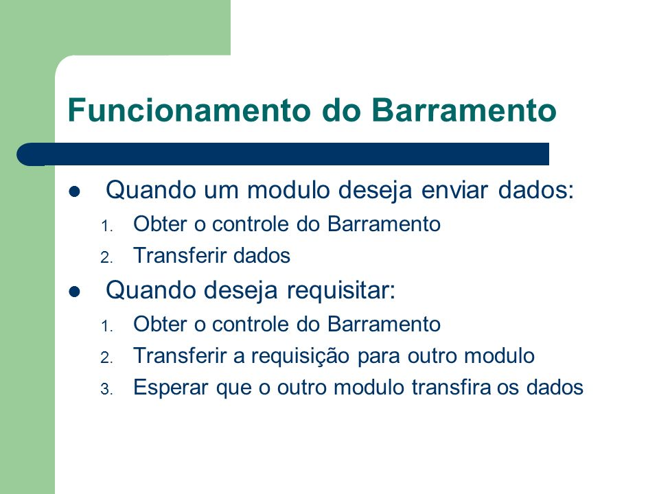Funcionamento do Barramento