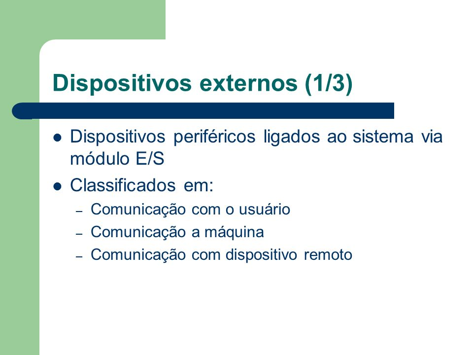 Dispositivos externos (1/3)