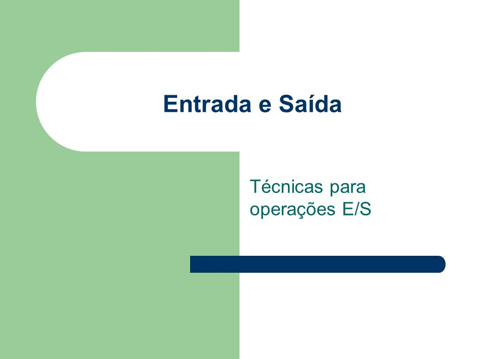 Técnicas para operações E/S