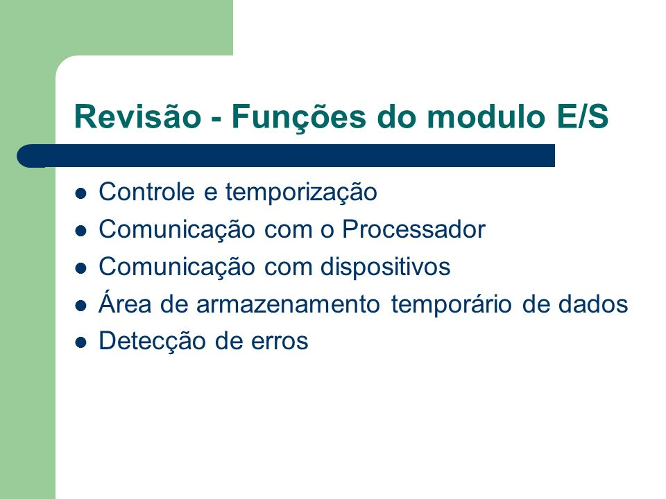 Revisão - Funções do modulo E/S