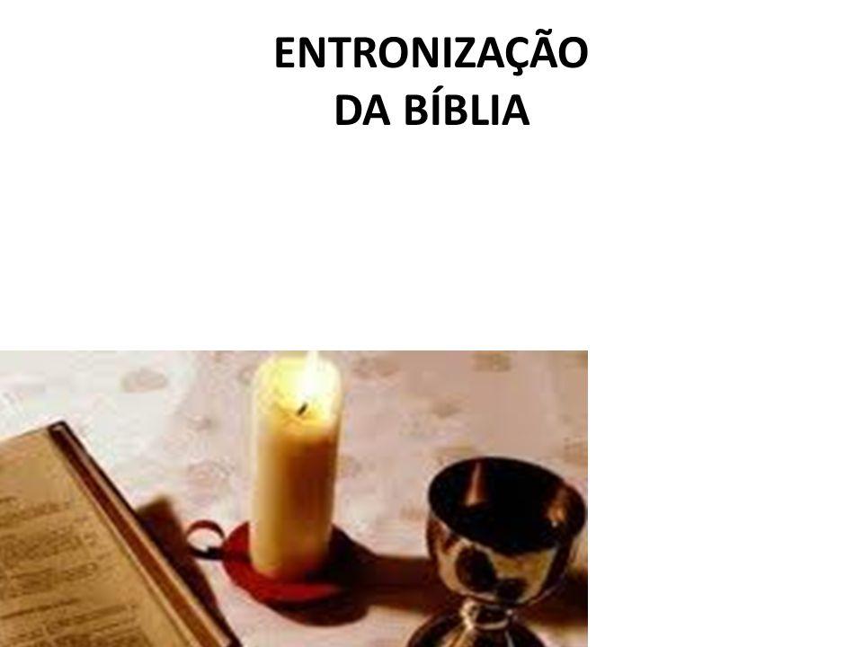 ENTRONIZAÇÃO DA BÍBLIA