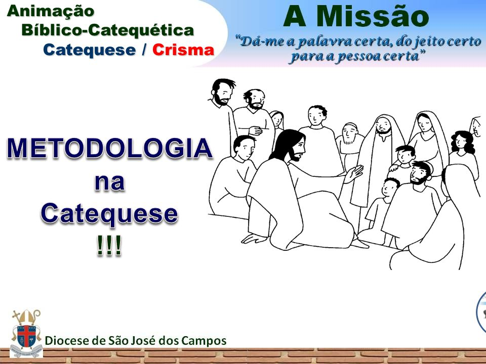 METODOLOGIA na Catequese !!!