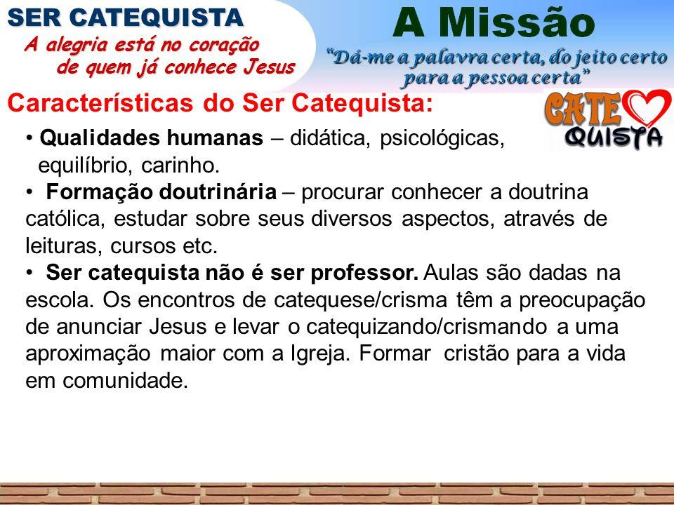 Características do Ser Catequista: