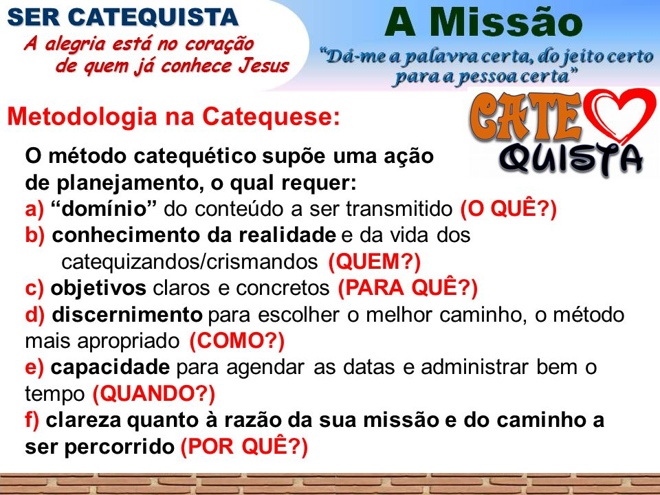 Metodologia na Catequese: