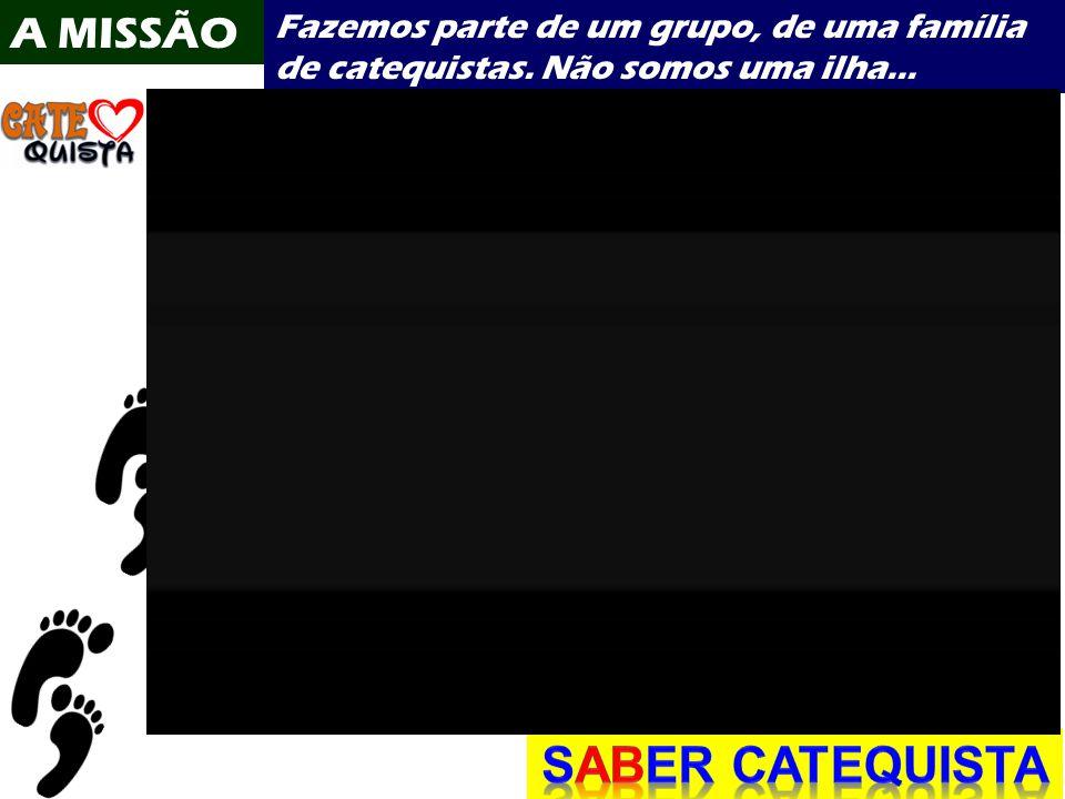 SABER CATEQUISTA A MISSÃO
