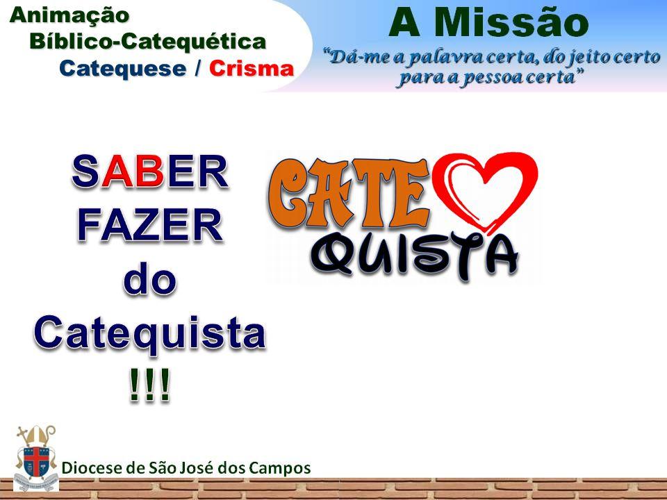 SABER FAZER do Catequista !!!