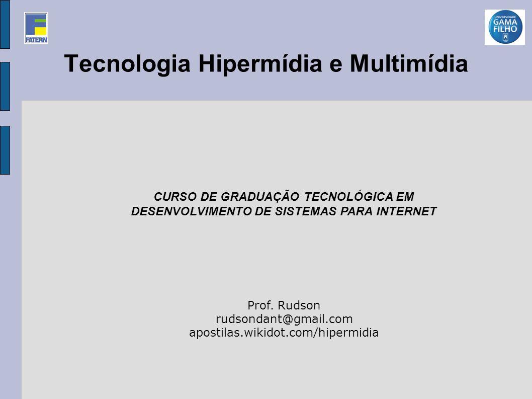 Tecnologia Hipermídia e Multimídia