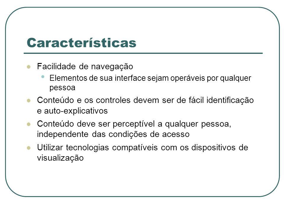 Características Facilidade de navegação