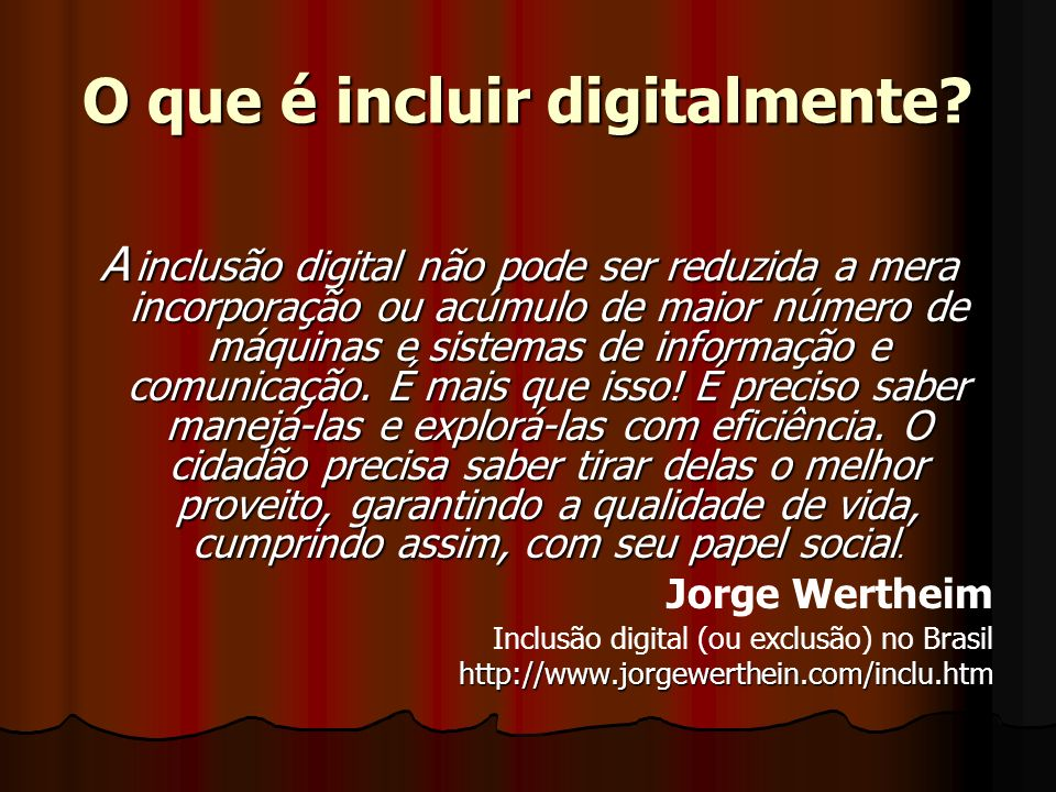 O que é incluir digitalmente