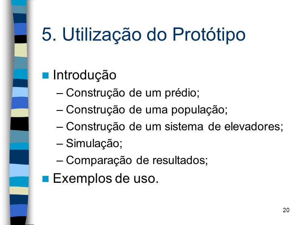 5. Utilização do Protótipo