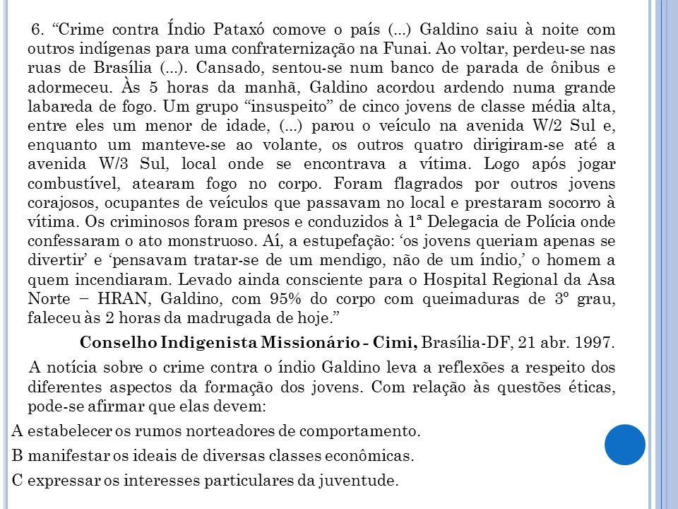 6. Crime contra Índio Pataxó comove o país (