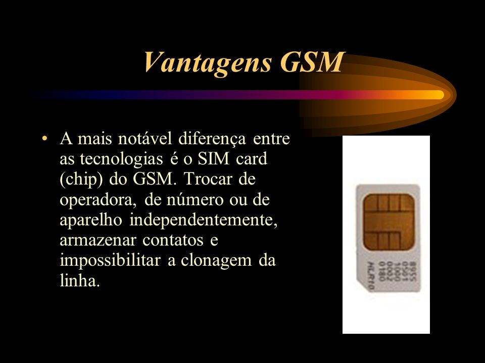 Vantagens GSM