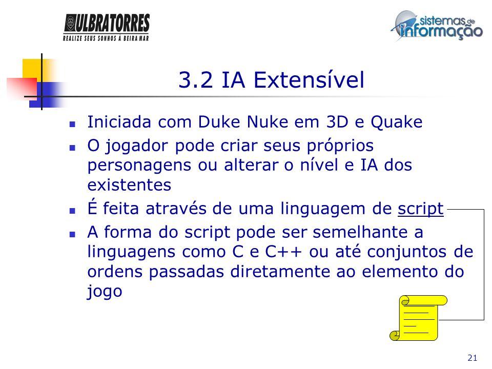 3.2 IA Extensível Iniciada com Duke Nuke em 3D e Quake