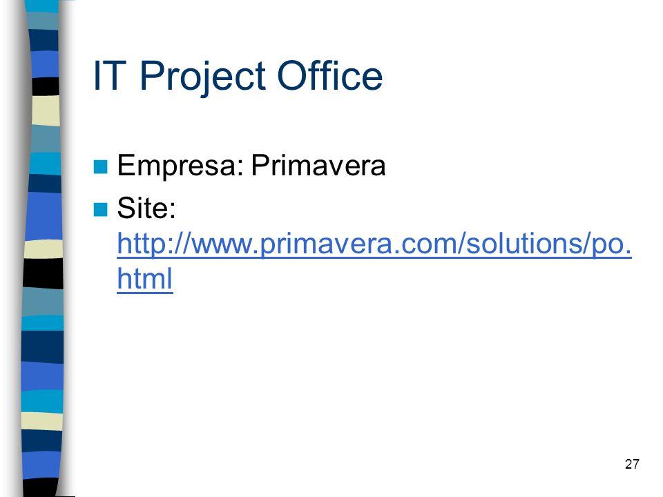 IT Project Office Empresa: Primavera