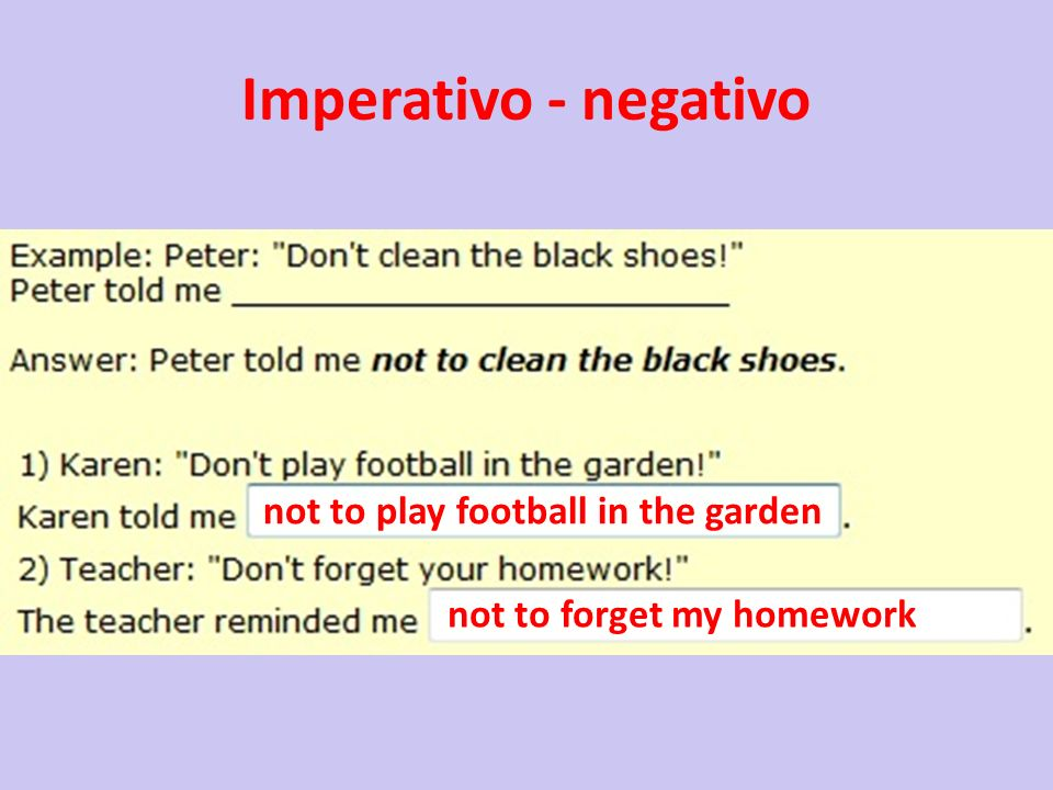 Imperativo - negativo not to play football in the garden