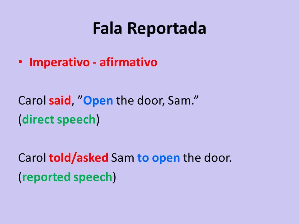 Fala Reportada Imperativo - afirmativo