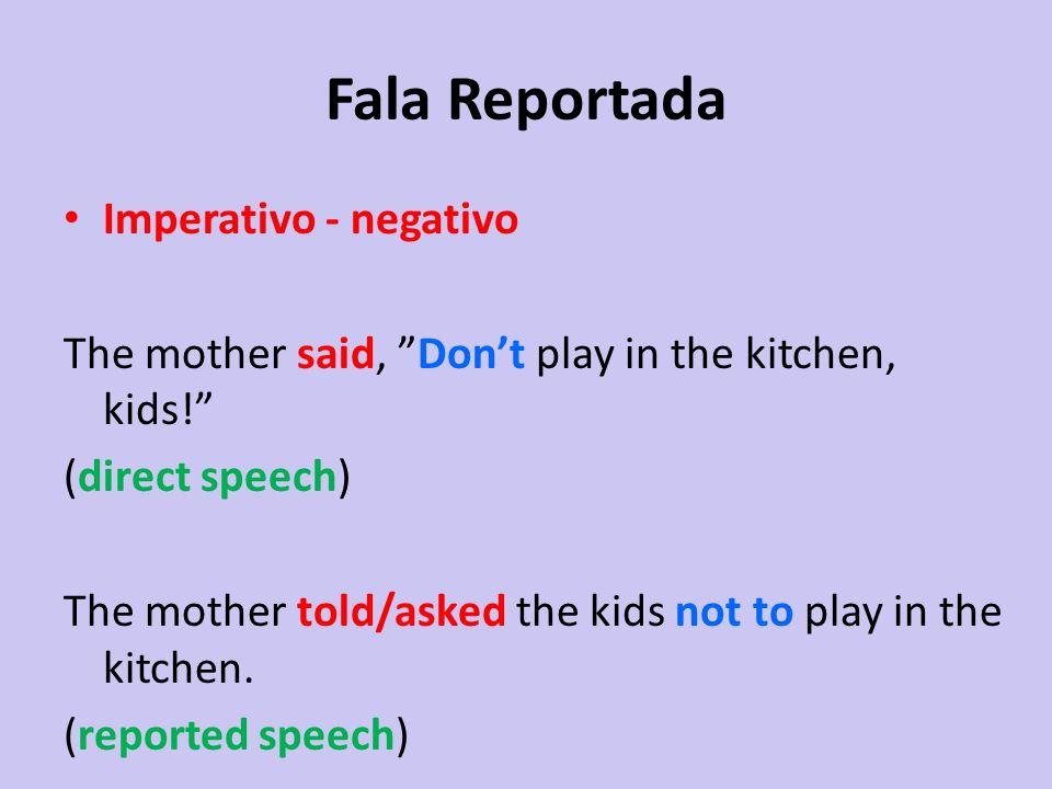 Fala Reportada Imperativo - negativo
