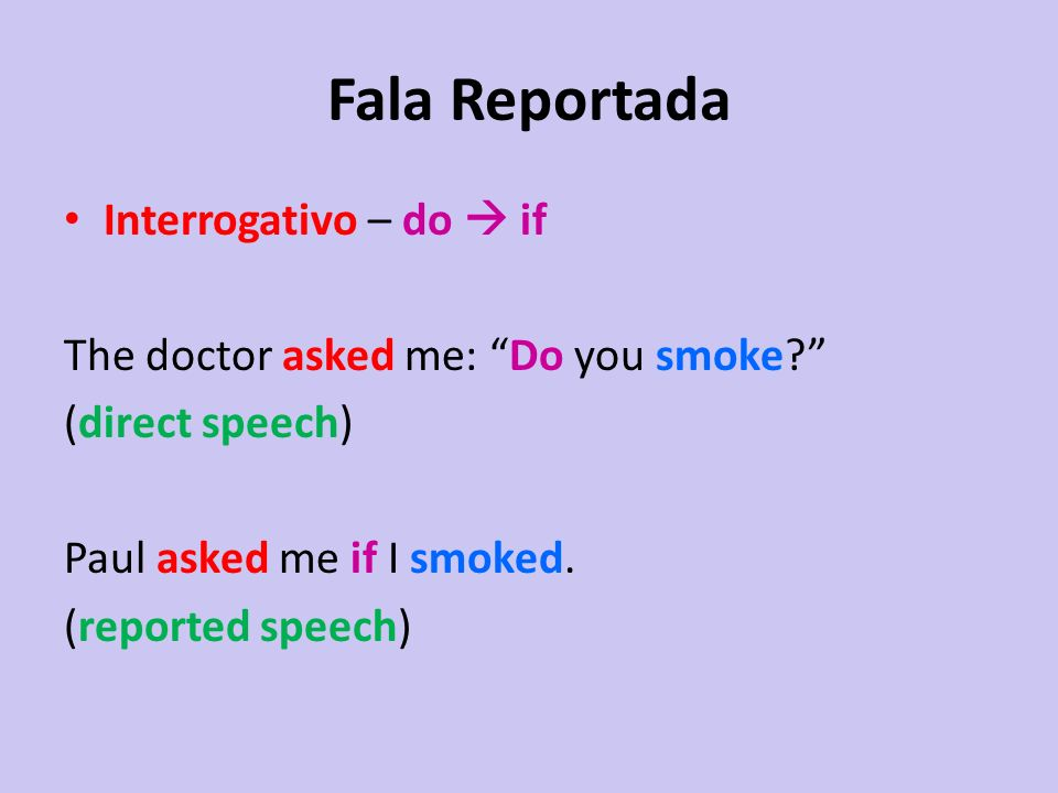 Fala Reportada Interrogativo – do  if