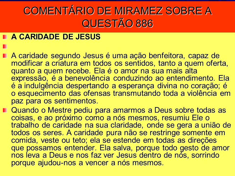 COMENTÁRIO DE MIRAMEZ SOBRE A QUESTÃO 886