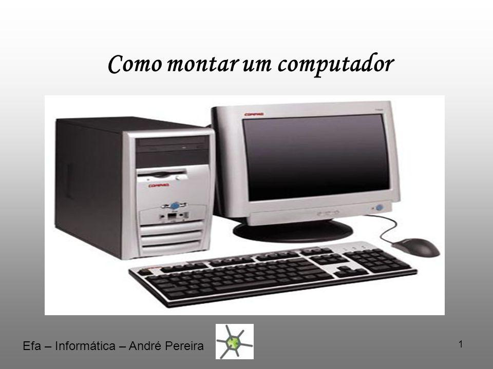 Como montar um computador