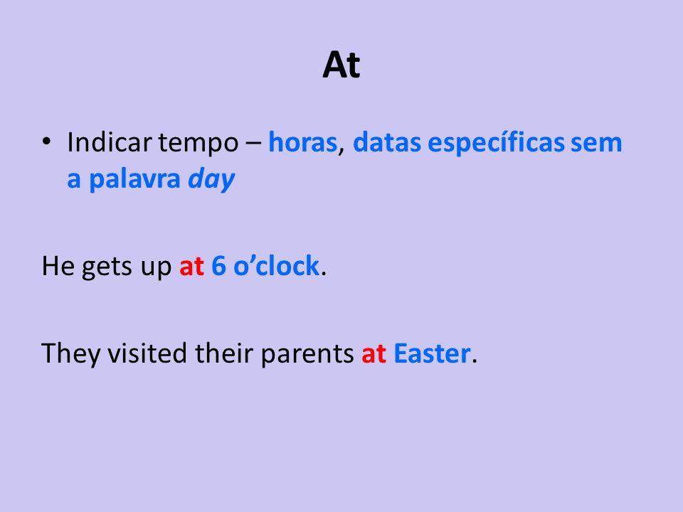 At Indicar tempo – horas, datas específicas sem a palavra day