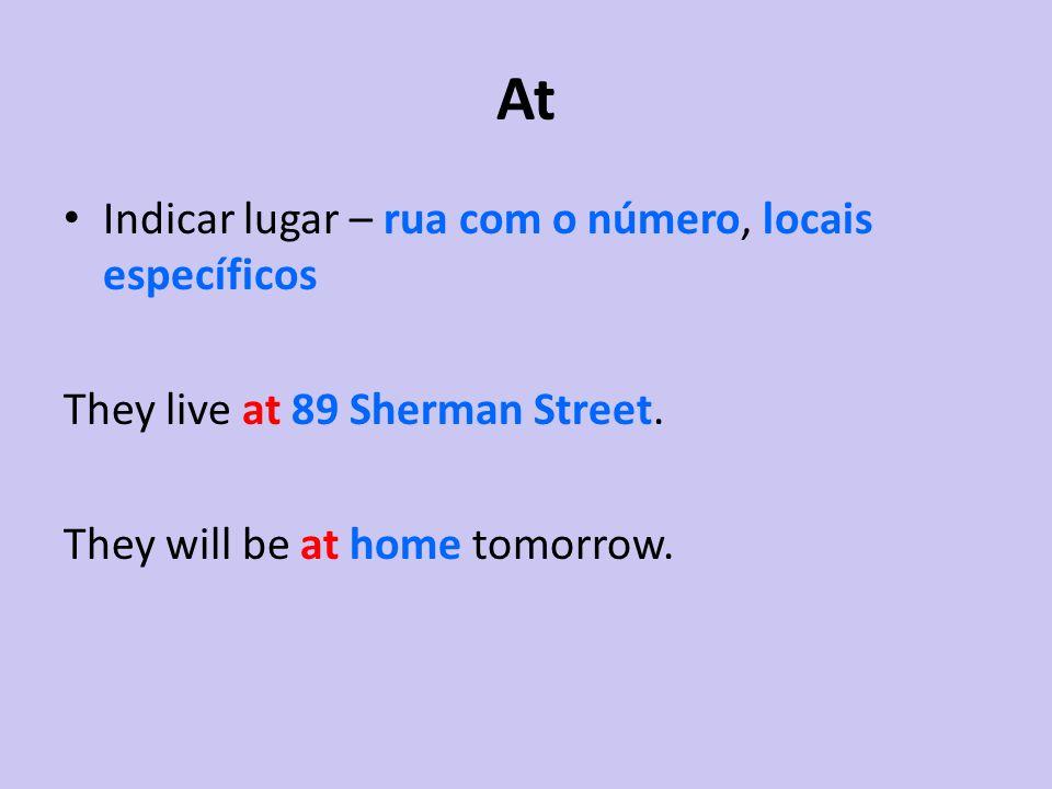At Indicar lugar – rua com o número, locais específicos