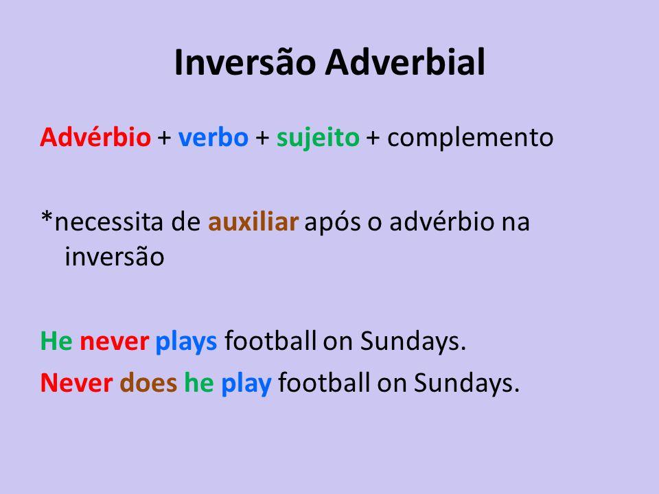 Inversão Adverbial