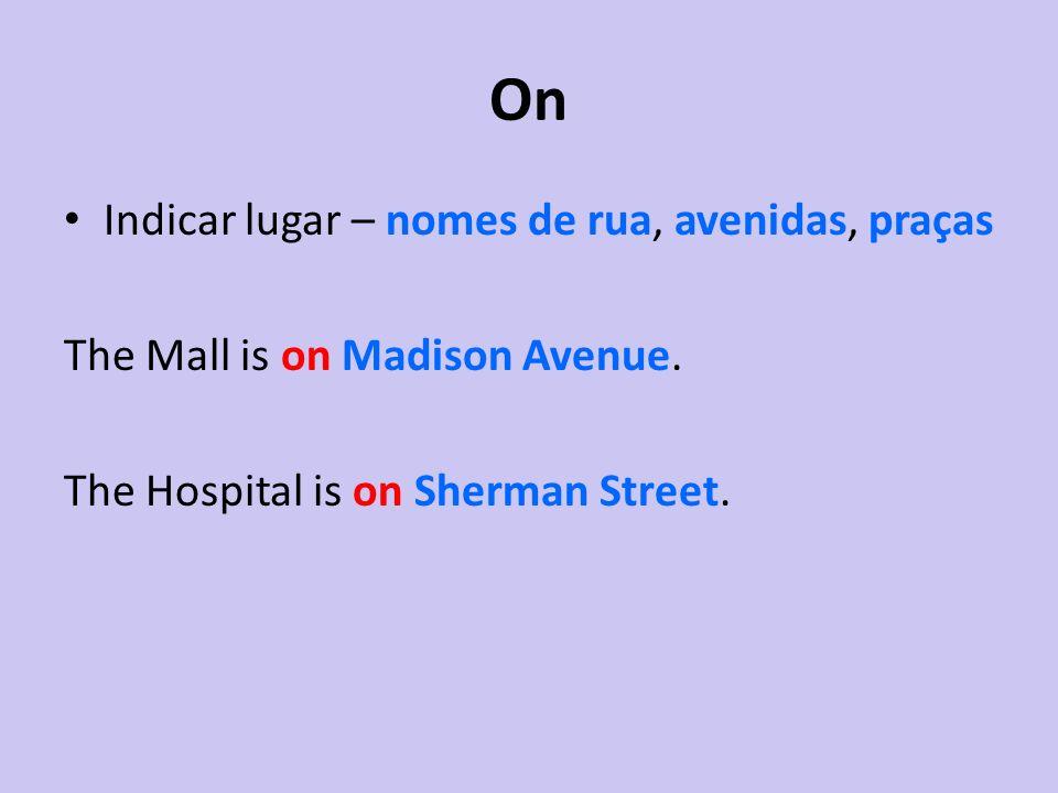 On Indicar lugar – nomes de rua, avenidas, praças