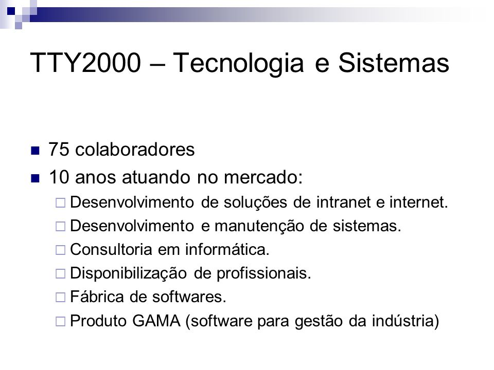 TTY2000 – Tecnologia e Sistemas