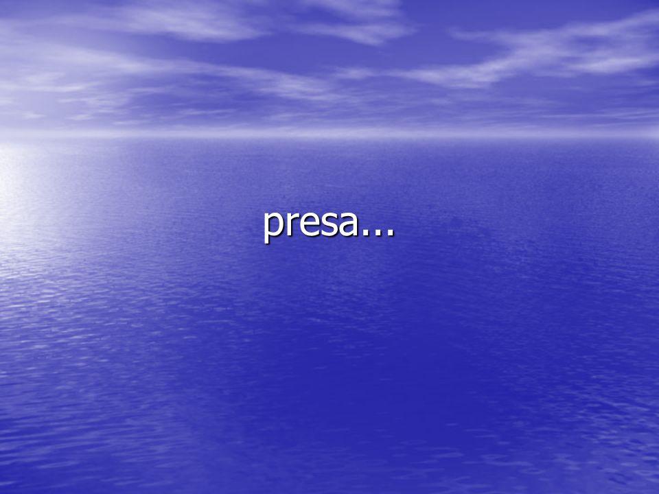 presa...