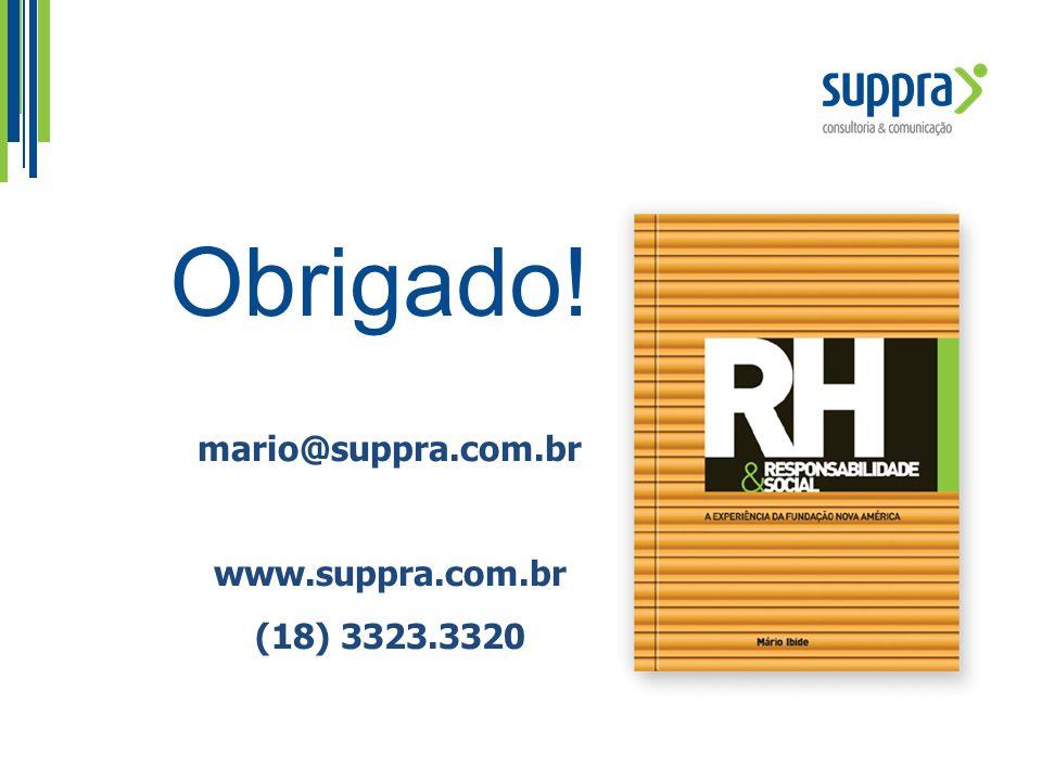 Obrigado! mario@suppra.com.br www.suppra.com.br (18) 3323.3320