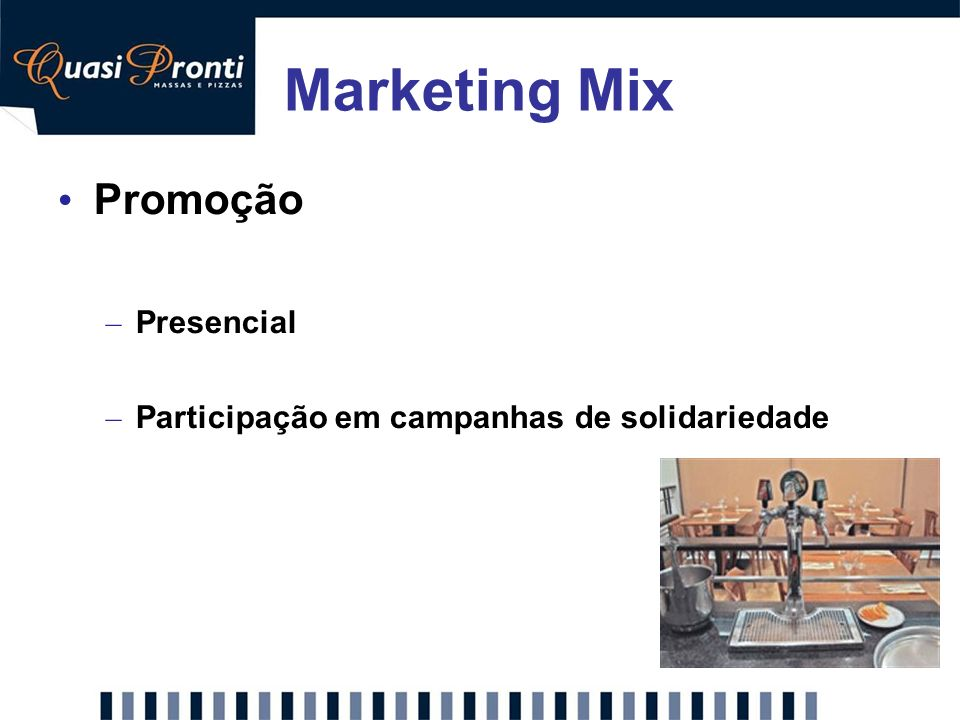 Marketing Mix Promoção Presencial