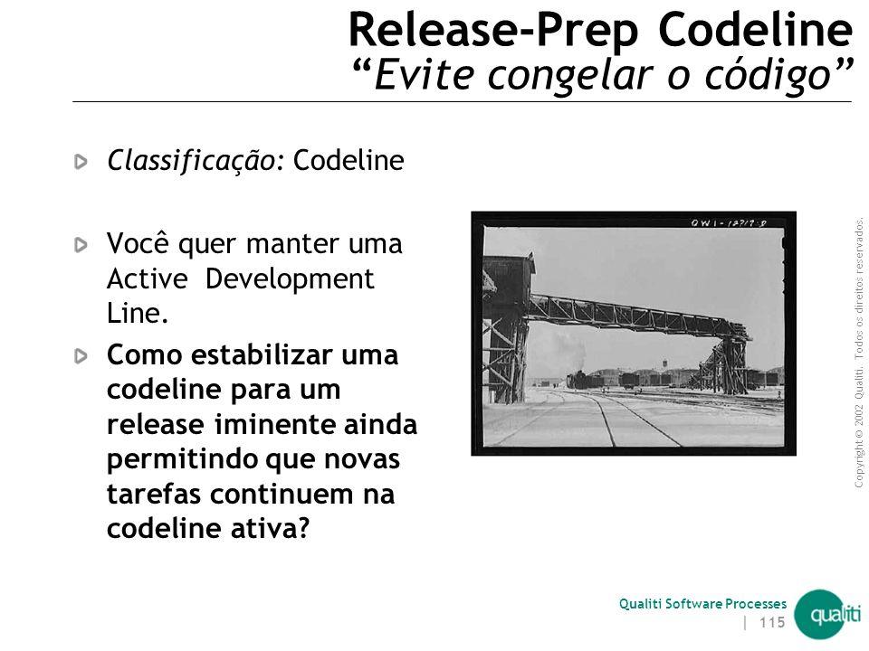 Release-Prep Codeline Evite congelar o código
