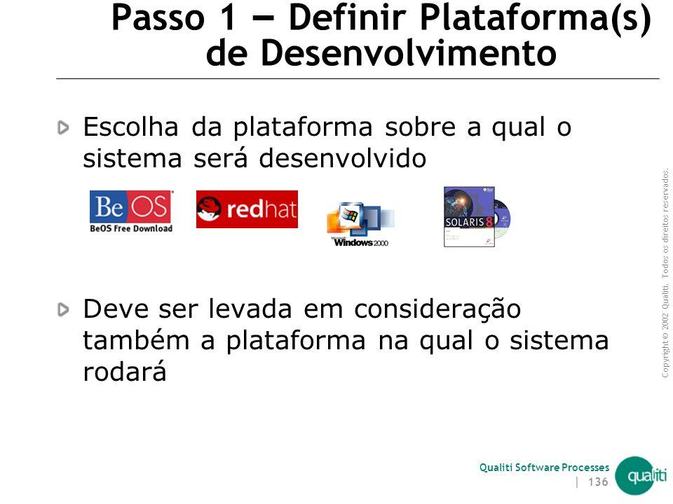 Passo 1 – Definir Plataforma(s) de Desenvolvimento