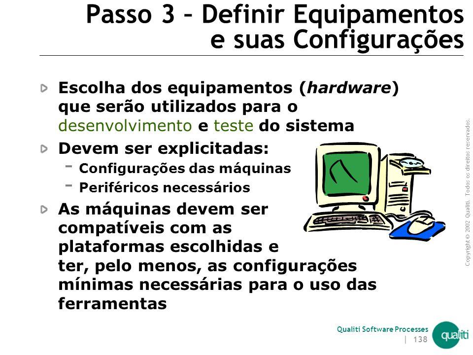 Passo 3 – Definir Equipamentos e suas Configurações