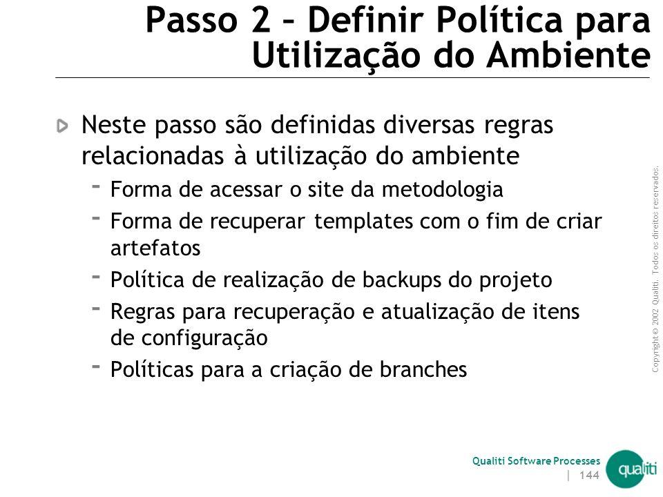 Passo 2 – Definir Política para Utilização do Ambiente