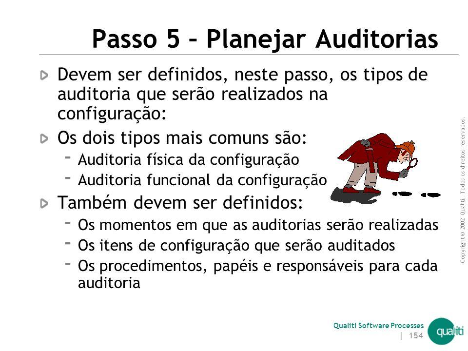 Passo 5 – Planejar Auditorias