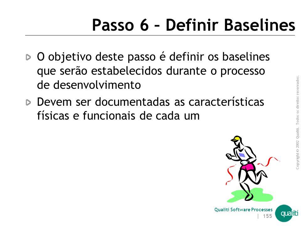 Passo 6 – Definir Baselines