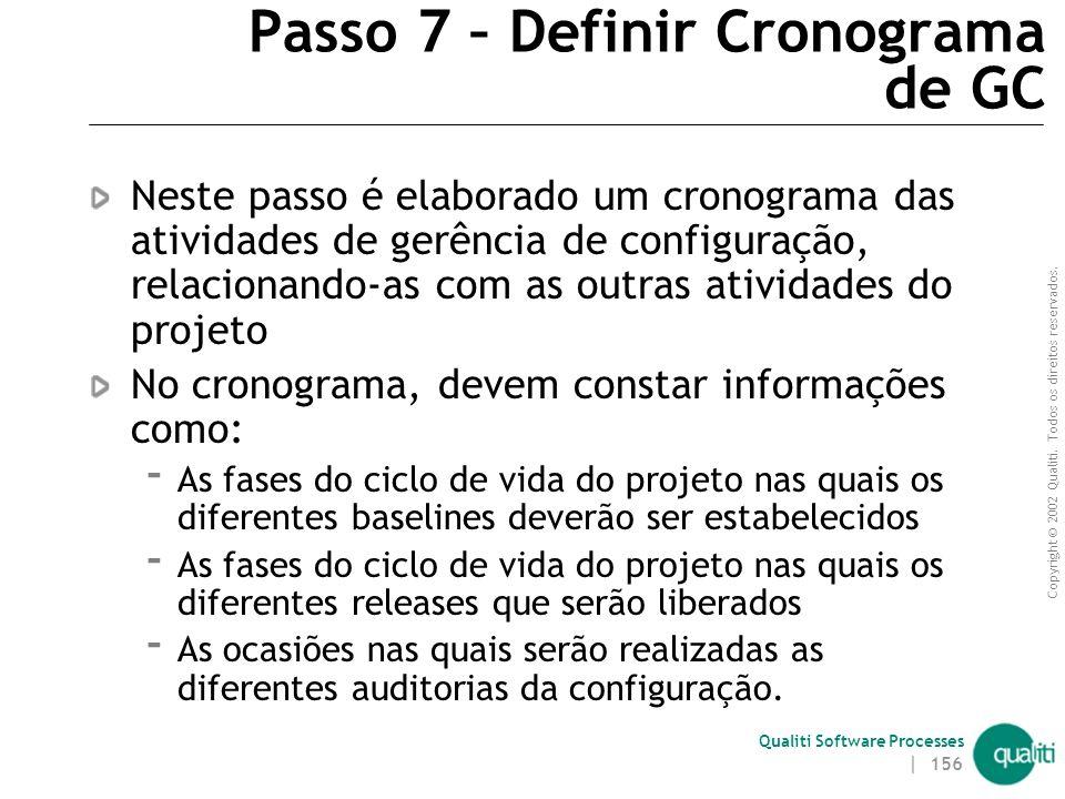 Passo 7 – Definir Cronograma de GC