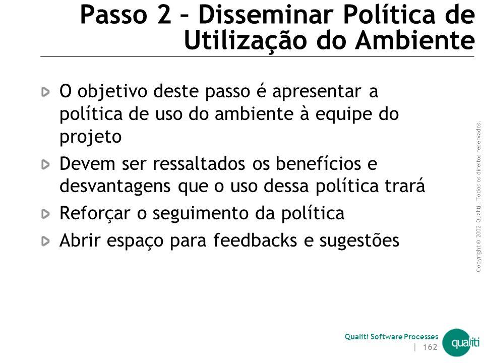 Passo 2 – Disseminar Política de Utilização do Ambiente