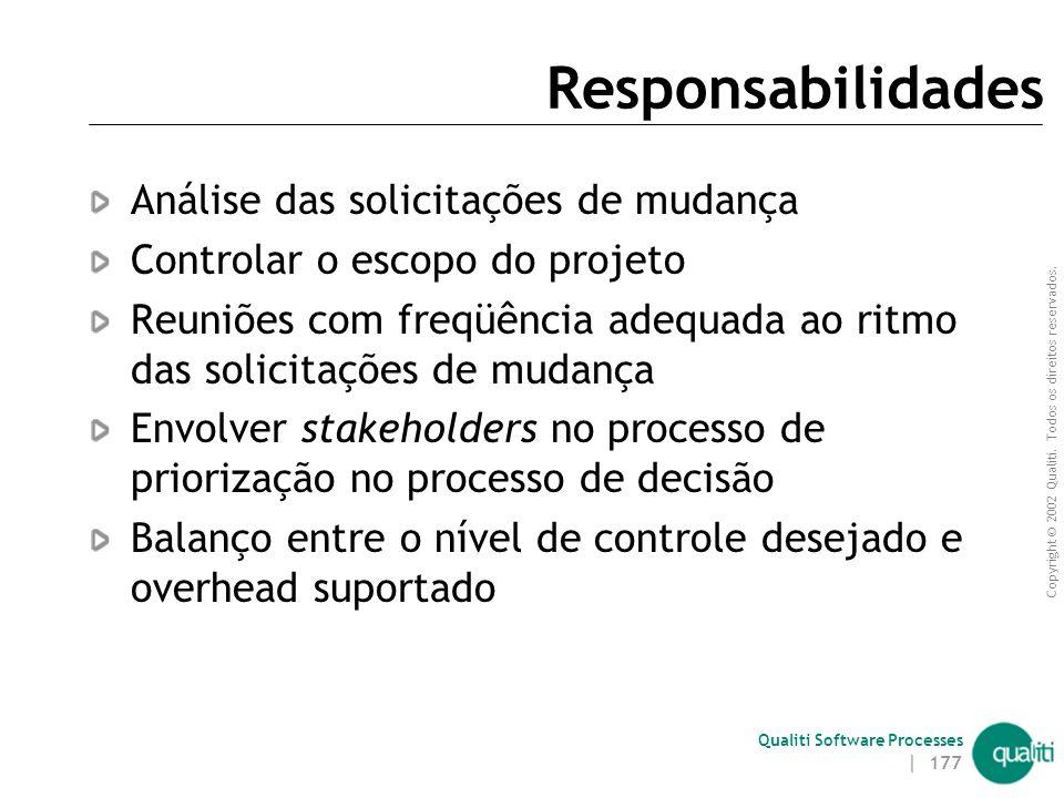 Responsabilidades Análise das solicitações de mudança