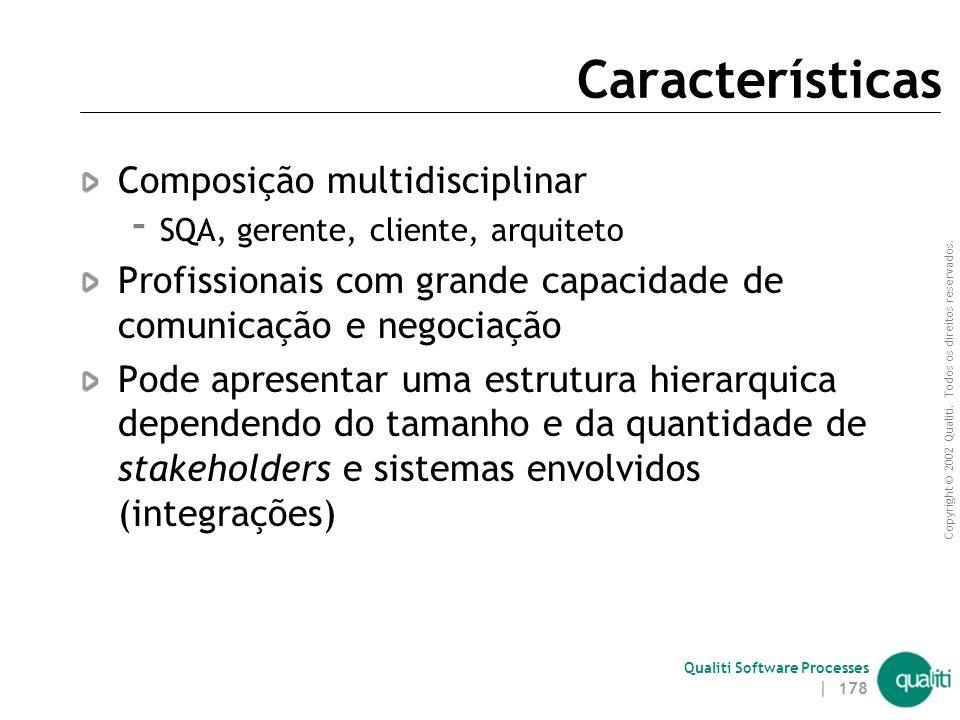 Características Composição multidisciplinar