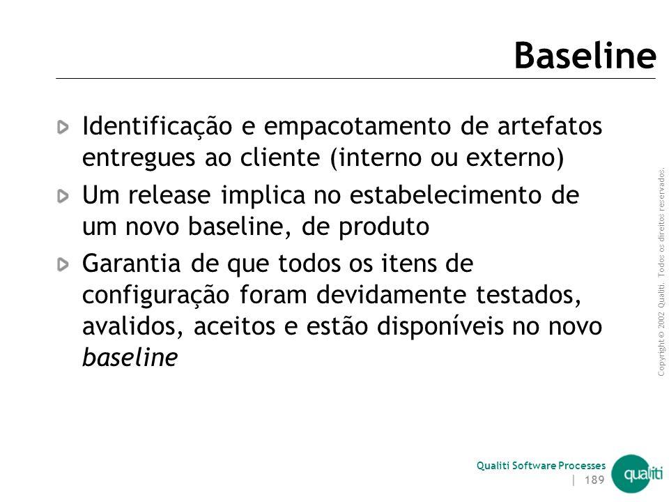 Baseline Identificação e empacotamento de artefatos entregues ao cliente (interno ou externo)