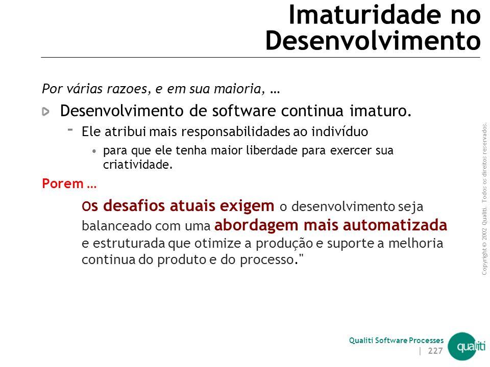 Imaturidade no Desenvolvimento