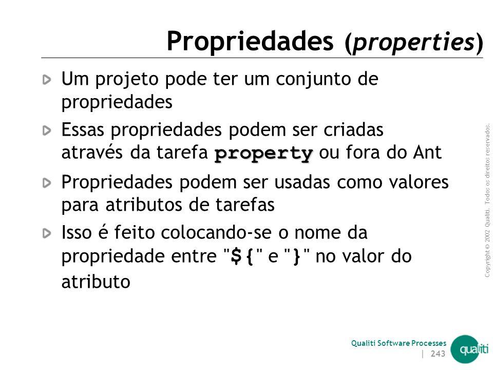 Propriedades (properties)