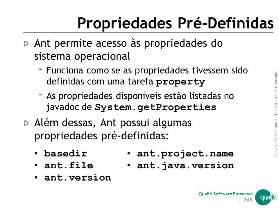 Propriedades Pré-Definidas