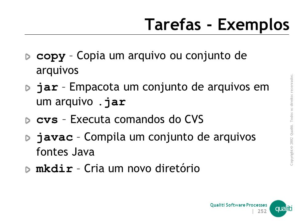 Tarefas - Exemplos copy – Copia um arquivo ou conjunto de arquivos