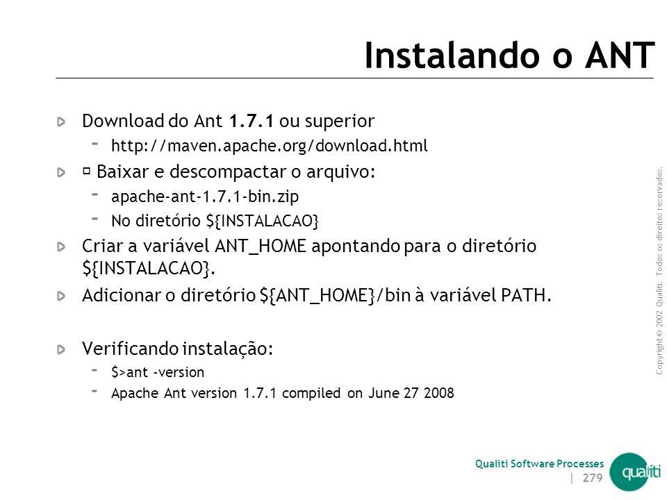 Instalando o ANT Download do Ant 1.7.1 ou superior