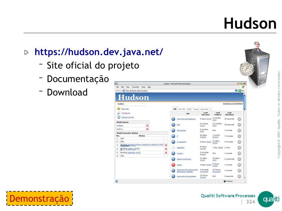 Hudson https://hudson.dev.java.net/ Site oficial do projeto